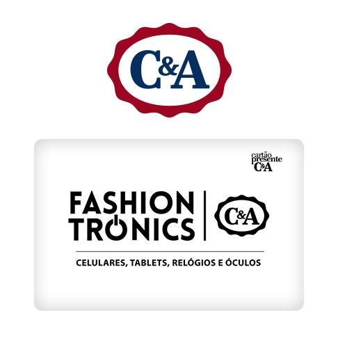 Vale Presente C&A Fashiontronics