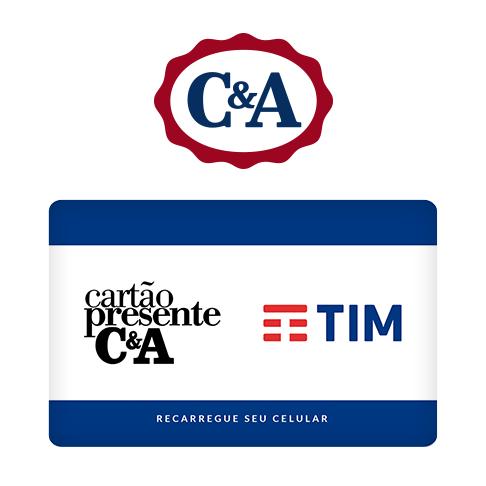 Vale Presente C&A Recarga de Celular – TIM