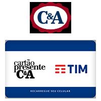 Vale Presente C&A Recarga de Celular - TIM