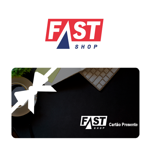 Vale Presente Fast Shop